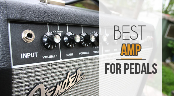 best amp for pedals