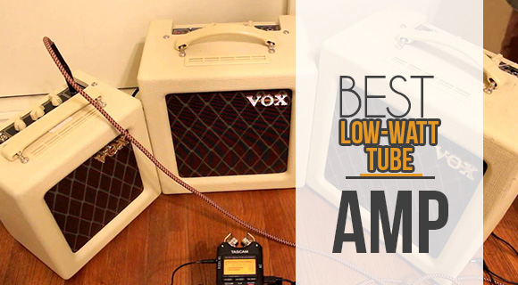 best low-watt tube amp