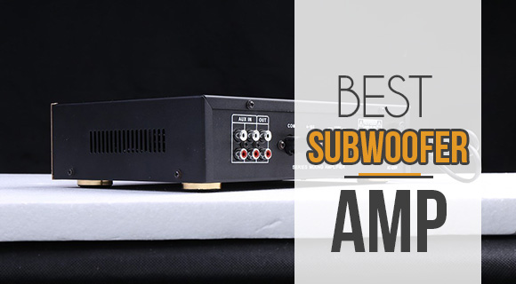 best subwoofer amp