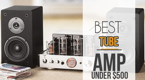 best tube amp under 500 dollars